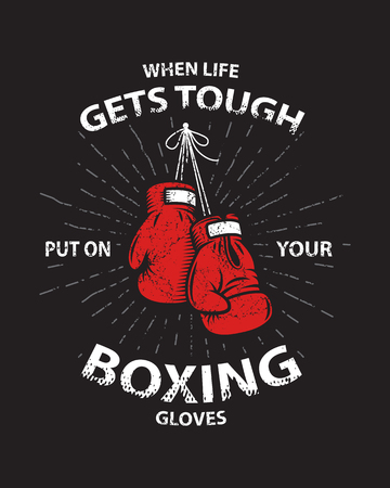 sport club: Grunge boxing motivation poster and print with boxing gloves, text, sunburst and grunge texture. Illustration