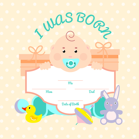 was born: Baby colored illustration card with little child toys around and inscription I was born vector illustration