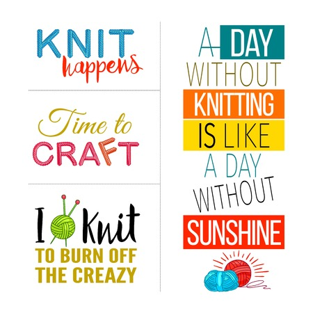 happens: Colored hand knit quote set with knit happens time to craft I knit to burn of the creazy descriptions illustration
