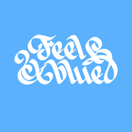 Flat design typographical concept with words feel blue vector illustration