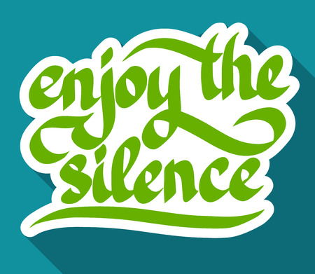 Calligraphic quote design concept with stylized paper Enjoy the silence inscription on turquoise background isolated vector illustration Ilustração