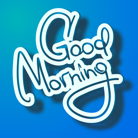 Typographical design greeting template with stylized calligraphic Good Morning inscription on blue background isolated vector illustration