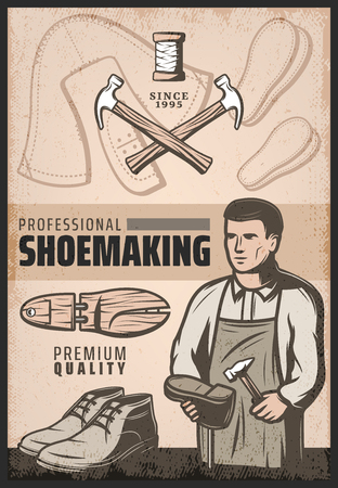 Vintage colored shoe making poster with cobbler repairs shoe, hammers, wooden boot and spool of threads. Vector illustration. Illustration