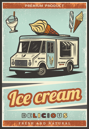 Vintage colored fresh ice cream poster with sweet products sundae and delivery truck vector illustration