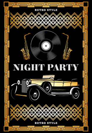 Vintage colored night retro party poster with classic car vinyl record and saxophones in elegant frame vector illustration.