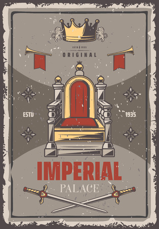 Vintage colored royal poster with inscription imperial throne trumpets crown and crossed swords vector illustration