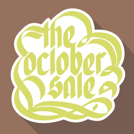 Typographical announcement design concept with calligraphic stylized paper The october sale inscription isolated vector illustration Ilustração