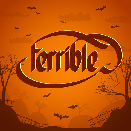Halloween typographical concept background with word terrible flat vector illustration