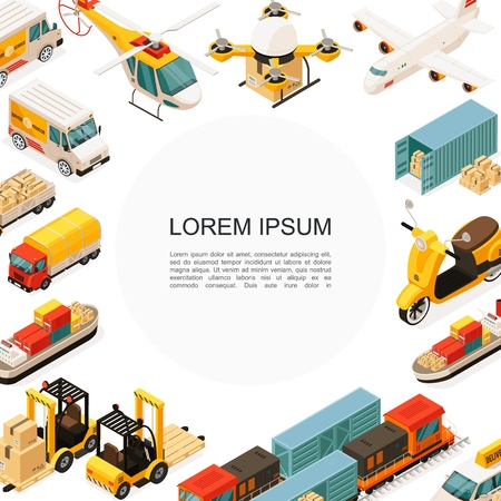 Isometric logistics and transportation template with helicopter drone airplane ship scooter trucks car forklift containers boxes vector illustration