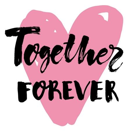 Romantisches kalligraphisches Lichtplakat mit schwarzer handgeschriebener Inschrift Together Forever und rosa Herzvektorillustration Vektorgrafik