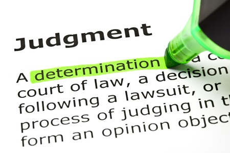 judgments: Determination highlighted in green, under the heading Judgment Stock Photo