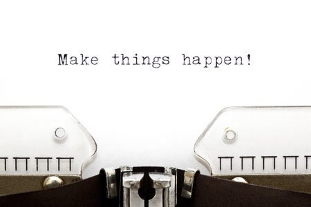 initiative: Concept image with Make Things Happen printed on an old typewriter
