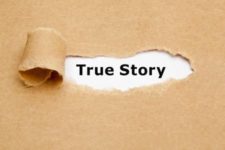 The phrase True Story appearing behind torn brown paper. Standard-Bild