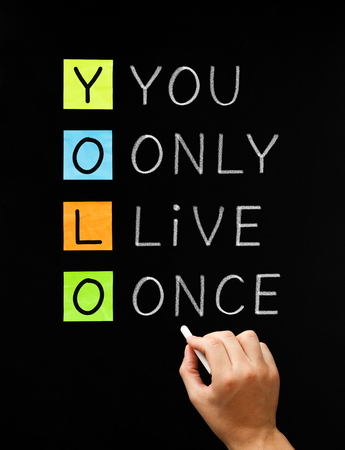 YOLO - You Only Live Once Stock Photo