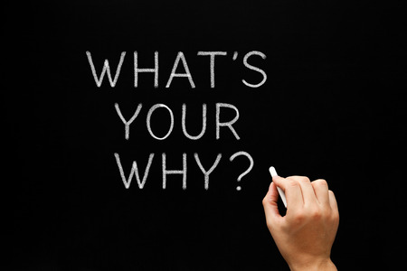 What Is Your Why Handwritten Question