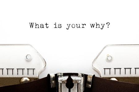Wat is uw waarom-vraag Typemachine
