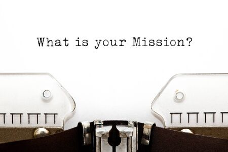Question What is your Mission typed on vintage typewriter. Stock Photo