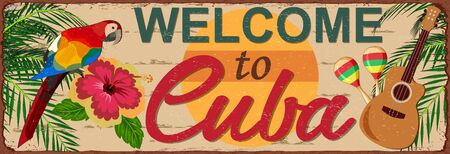 Welcome to Cuba metal sign.