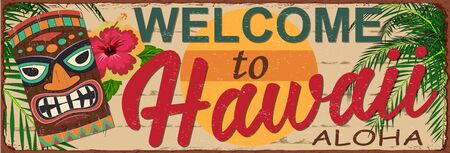 Welcome to Hawaii metal sign.