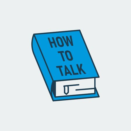 Vector colorful icon of a book intitled How to Talk. It represents lack of communication skills between people in the modern worldconstitutional rights, court and justice