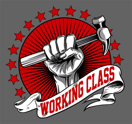 uprising: WORKING CLASS ICON VECTOR or hand hold a hammer illustration and background