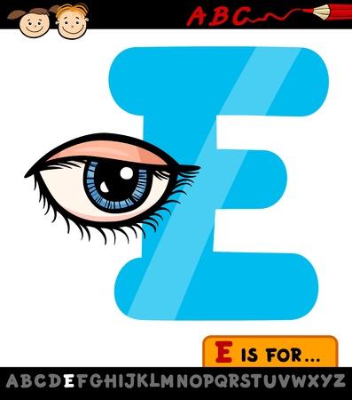 e alphabet: Cartoon Illustration of Capital Letter E from Alphabet with Eye for Children Education