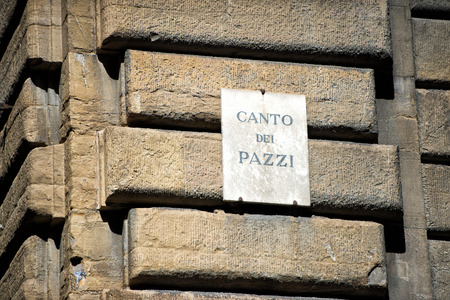 canto: Canto dei pazzi  - mad song sign in florence