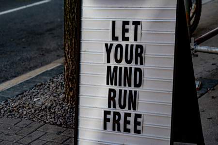 let your mind run free sign detail