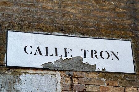 "Venice ""calle tron"" english translation ""Tron street"" sign"