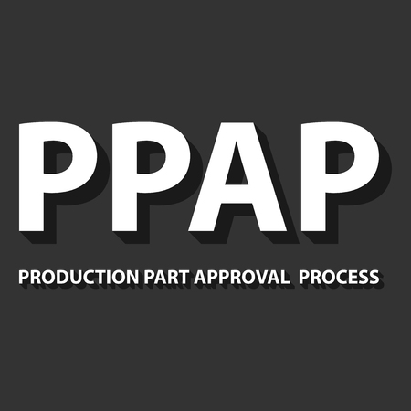 product design specification: illustration of PPAP method. PPAP is a method for setting up the approval process of the parts intended for the production Illustration