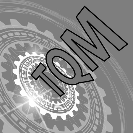 Total quality management strategy background. Grey scale industrial background with gear and title TQM