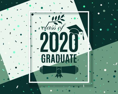 Class of 2020 graduate poster with hat, scroll, laurel on geometric background with confetti, frame for invitation, banner, greeting card, postcard. Vector template. All isolated and layered Иллюстрация