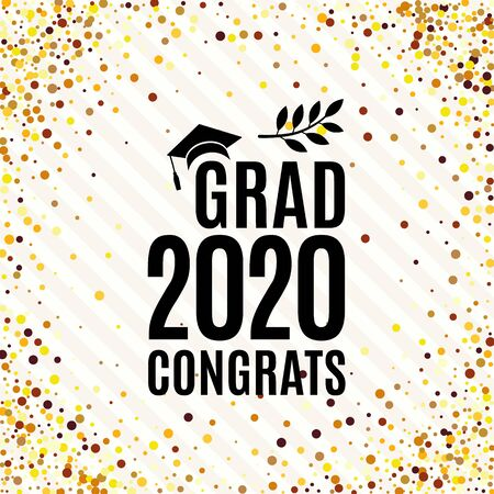 Grad 2020 congrats class of greeting card with hat, laurel on striped and golden confetti backdrop for invitation, banner, poster, postcard. Vector illustration. All isolated and layered