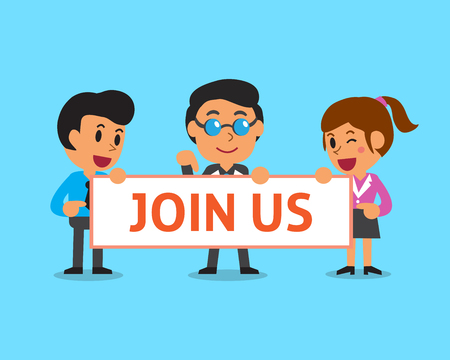 join: Cartoon business team holding join us sign