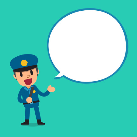 Cartoon a policeman character with white speech bubble Illustration