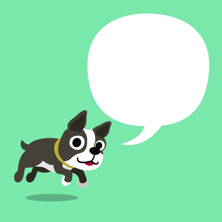 Cartoon character boston terrier dog and a white speech bubble
