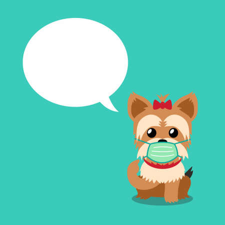Cartoon character yorkshire terrier dog wearing protective face mask with speech bubble for design.