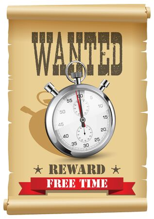 Time wanted - free time as reward concept - poster with stopwatch on arrest warrant - wild west western