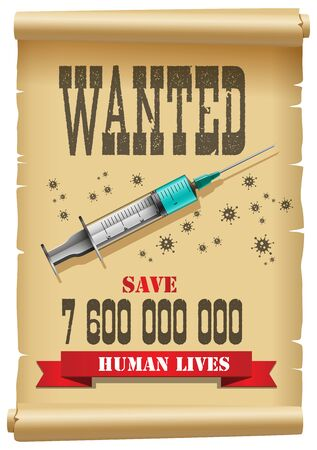 Vaccine wanted concept - syringe with medicine for the virus as arrest warrant Illusztráció
