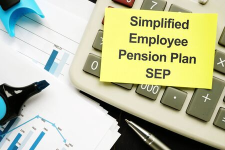 Business photo shows printed text Simplified Employee Pension Plan SEP