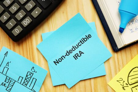 Writing note shows the text non-deductible IRA