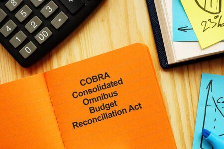 The photo shows COBRA Consolidated Omnibus Budget Reconciliation Act Foto de archivo