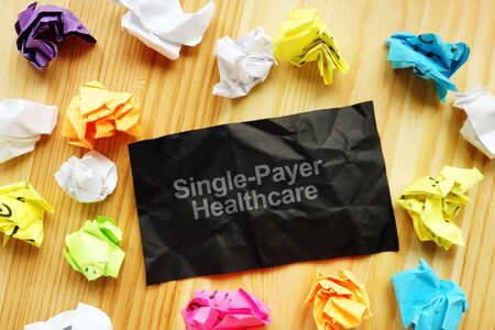 Conceptual photo showing printed text Single-Payer Healthcare 版權商用圖片 - 134784090