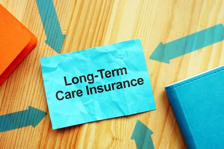 Business photo shows printed text Long-Term Care Insurance