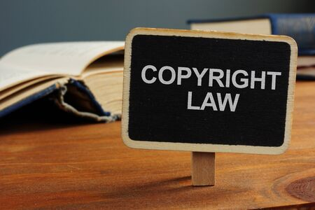 Business photo shows hand written text Copyright law