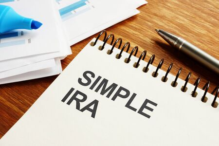 Text sign showing hand written words SIMPLE IRA Stock Photo - 134784181