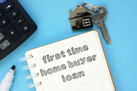 Conceptual photo showing printed text first time home buyer loan Foto de archivo