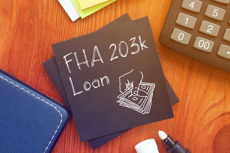FHA 203(k) Loan is shown on the conceptua photo