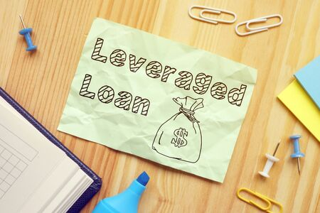 Leveraged Loan is shown on the conceptual business photo