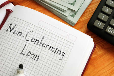 Non-Conforming Loan is shown on the conceptual business photo